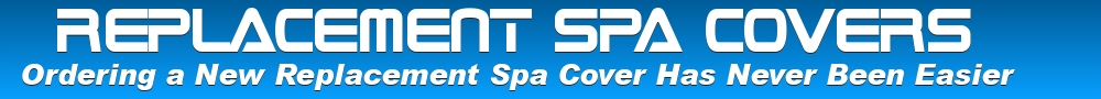 SPA COVERS FOR  THERMOSPAS ® HOT TUBS